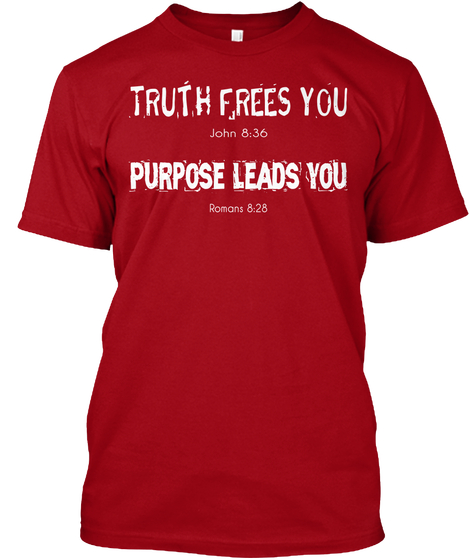 Truth and Purpose Shirt