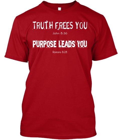 Truth and Purpose Shirt